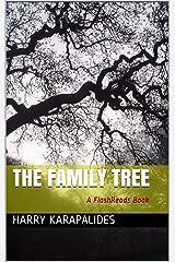 The Family Tree: A FlashReads Book Kindle Edition