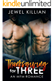 Thanksgiving for Three: An MFM Romance (Holiday Studs Book 2)
