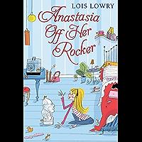 Anastasia Off Her Rocker (Anastasia Krupnik Book 4)