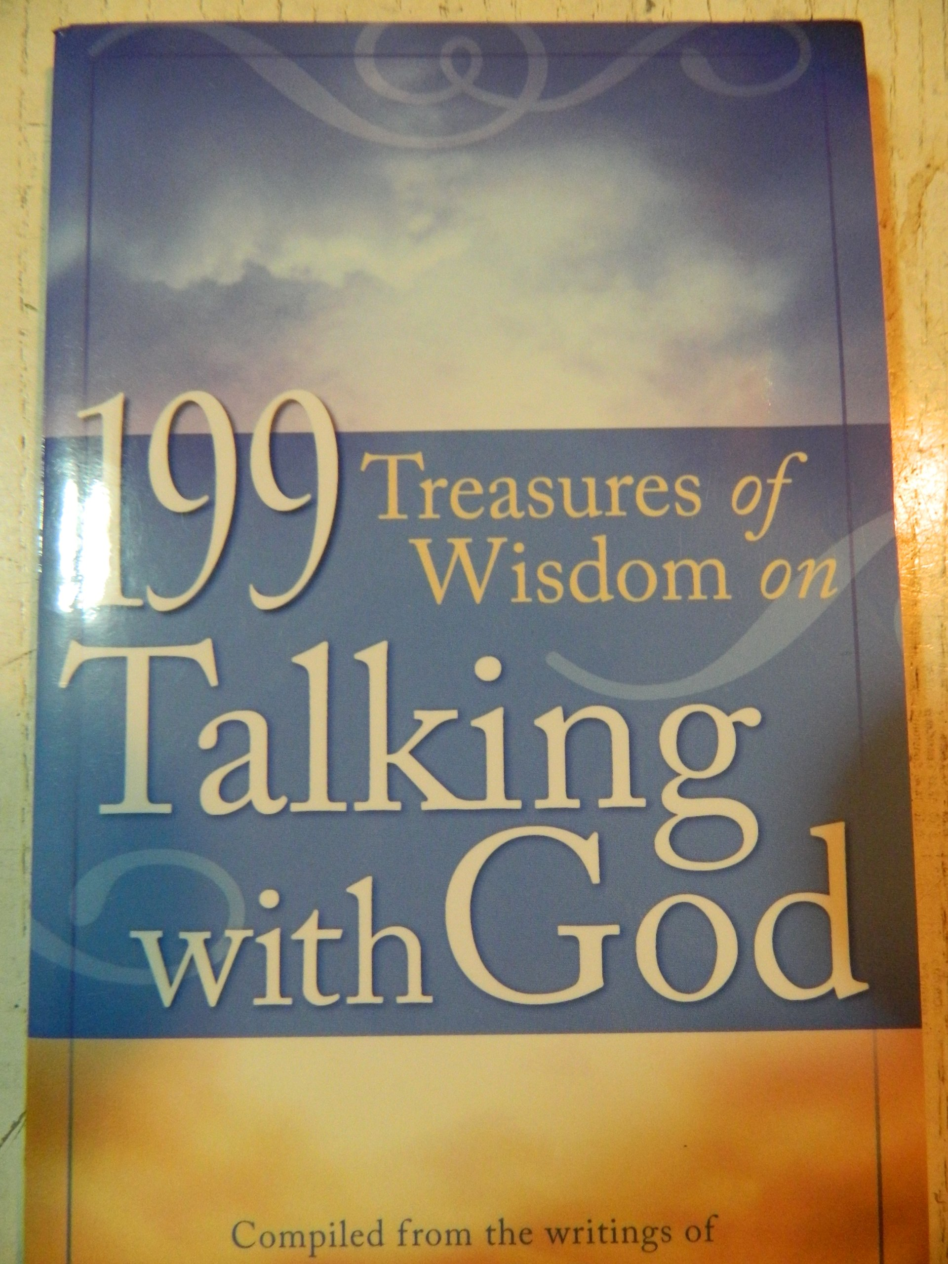 199 Treasures of Wisdom on Talking with God (Value Books): Amazon.com: Books