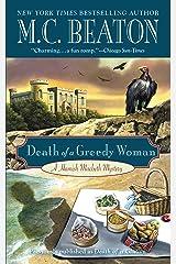 Death of a Greedy Woman (Hamish Macbeth Mysteries Book 8) Kindle Edition