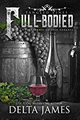 Full-Bodied: Tangled Vines Kindle Edition