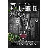 Full-Bodied: Tangled Vines