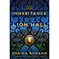 The Inheritance of Lion Hall (English Edition)