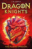The Flame Dragon (Dragon Knights Book 1)