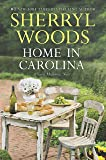 Home in Carolina (A Sweet Magnolias Novel)