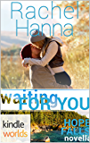 Hope Falls: Waiting For You (Kindle Worlds Novella)
