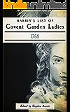 Harris's List of Covent Garden Ladies, 1788