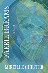 Faerie Dreams: book one Kindle Edition
