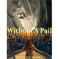 Without A Pail (English Edition)