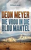 Die vrou in die blou mantel (Afrikaans Edition)