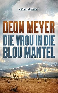 Die bybel afrikaans 1983 vertaling afrikaans edition kindle die vrou in die blou mantel afrikaans edition fandeluxe Choice Image