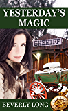 Yesterday's Magic (Witching Hour Book 1)