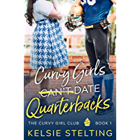 Curvy Girls Can't Date Quarterbacks (The Curvy Girl Club Book 1) (English Edition)
