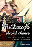 Mr. Darcy's Second Chance