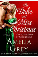 The Duke and Miss Christmas: A Story (The Heirs' Club) Kindle Edition