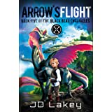 Arrow's Flight: Book Five of the Black Bead Chronicles