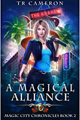 A Magical Alliance (Magic City Chronicles Book 2) Kindle Edition