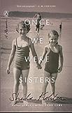 Once We Were Sisters: A Memoir
