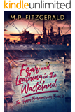 Fear and Loathing in the Wasteland (The Happy Bureaucracy Book 2)