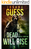 Dead Will Rise (The Fall Book 2) (English Edition)