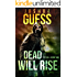 Dead Will Rise (The Fall Book 2)
