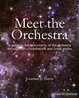 Meet The Orchestra: A Guide To The Instruments Of