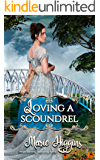 Loving a Scoundrel: Second Chance at Love (How to Love Book 1)