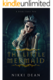 The Little Mermaid: Book 6 of Frisky Fairy Tales
