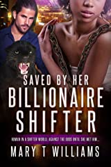 Saved By Her Billionaire Shifter: A BBW BWWM Paranormal Panther Romance (Lori and Bruce Book 1) Kindle Edition