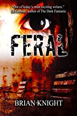 Feral Kindle Edition