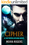 Cipher (Southern Arcana Book #4)