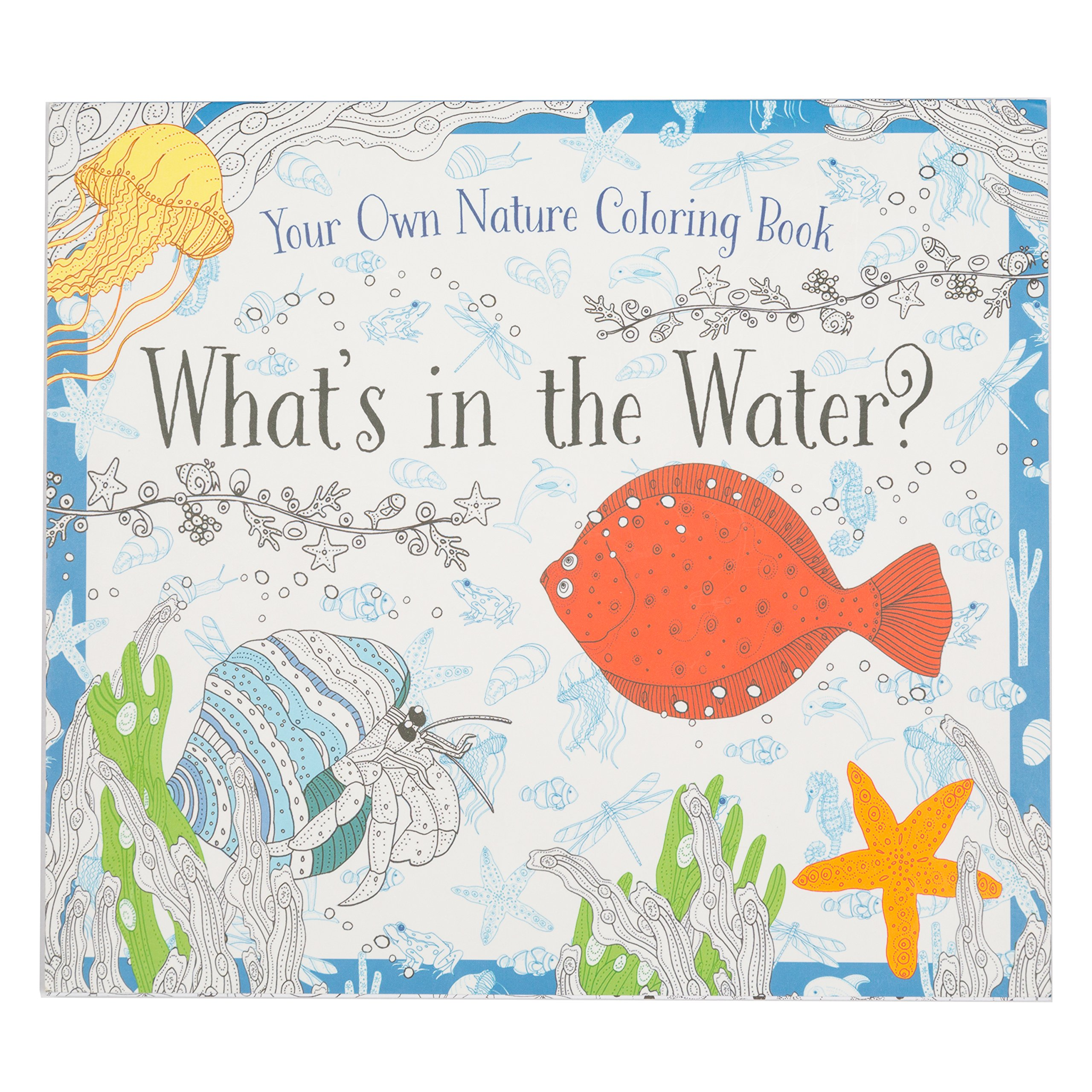 Coloring Book - Whats In The Water - Kids Coloring Book With 24 Beautiful Illustrations
