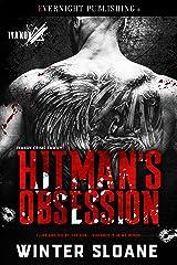 Hitman's Obsession (Ivanov Crime Family Book 1) Kindle Edition