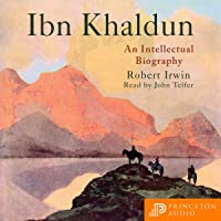 Ibn Khaldun: An Intellectual Biography