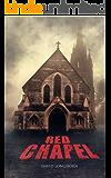 Red Chapel (Dark Isle Series Book 3)