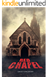 Red Chapel: Paranormal & Supernatural Horror Story with Scary Ghosts (Dark Isle Series Book 3)
