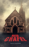 Red Chapel (Dark Isle Series Book 3)