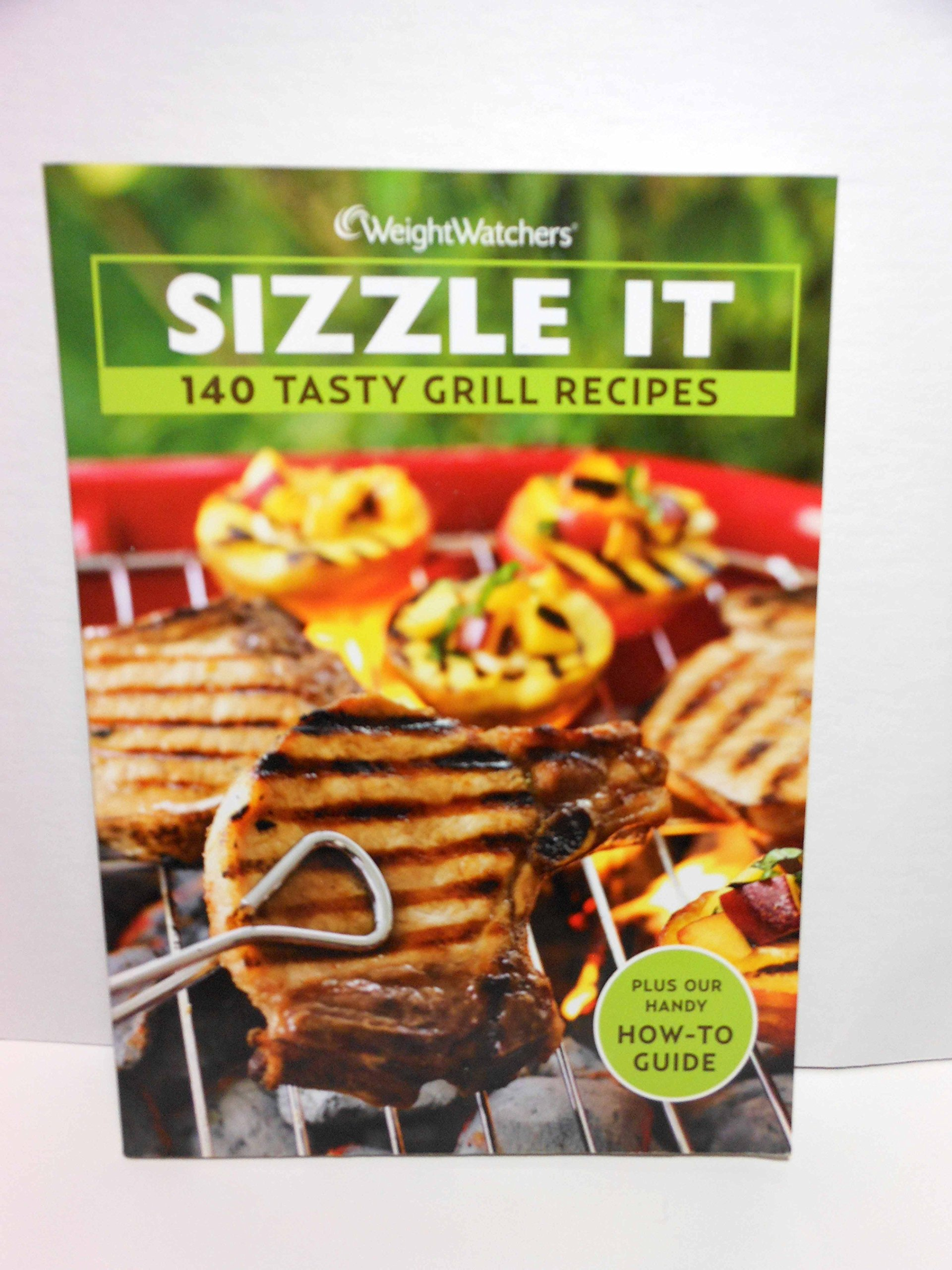 Sizzle It 140 Tasty Grill Recipes Weight Watchers Amazon Com Books
