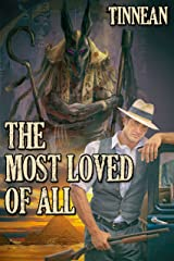 The Most Loved of All (Strange, Strange World Book 2) Kindle Edition