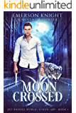 Moon Crossed (Sky Brooks World: Ethan Book 1)