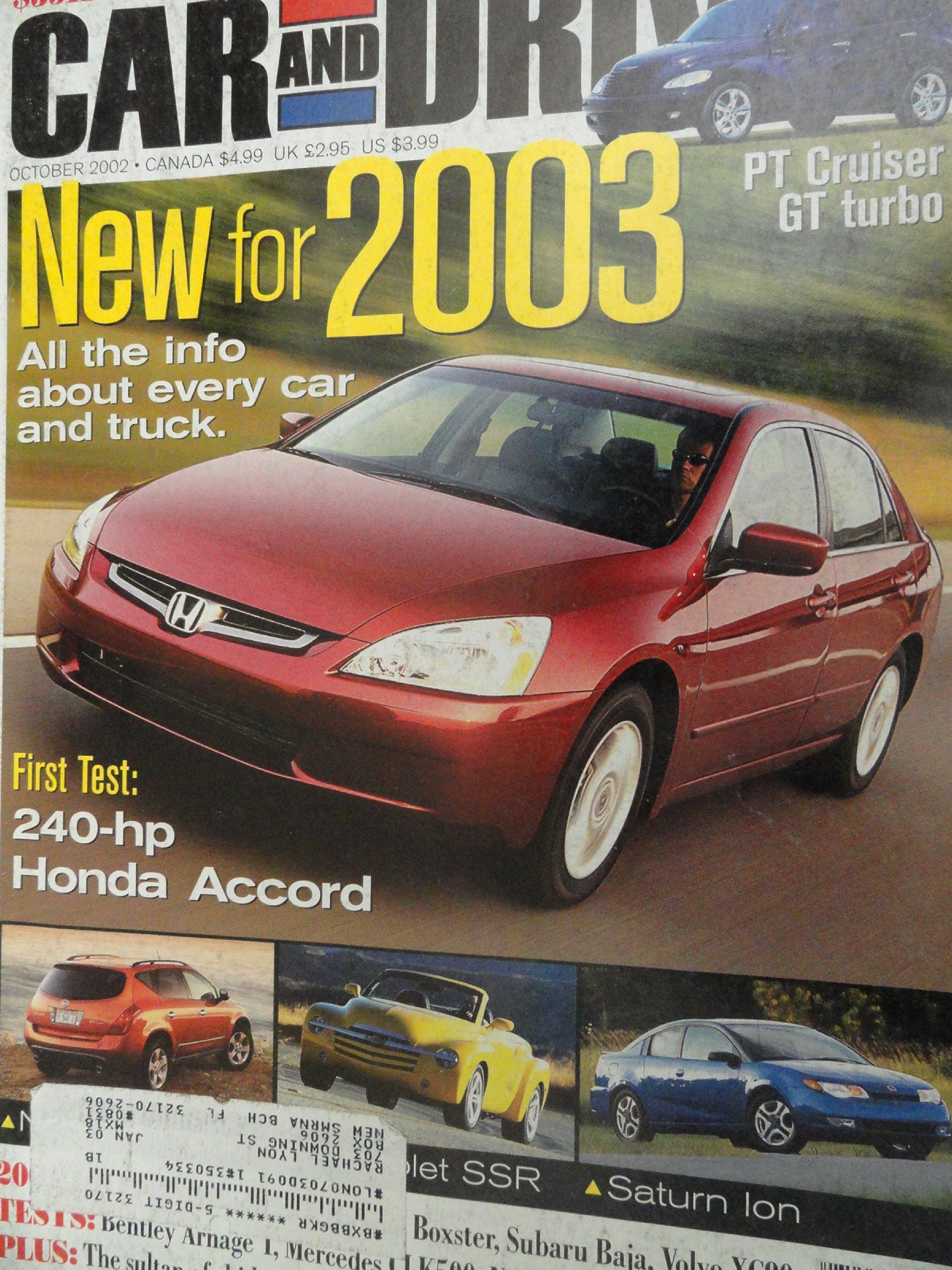 2003 Honda Accord EX V-6 / Mercedes Benz CLK 500 / Acura TL / Audi A4 / BMW 330i / Infiniti G35 / Mercedes C320 / VW Passat Road Test Paperback – 2003