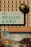 The Bellini Card: A Novel (Investigator Yashim Book 3)