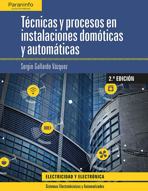 Técnicas y procesos en instalaciones domóticas y automáticas eBook ...