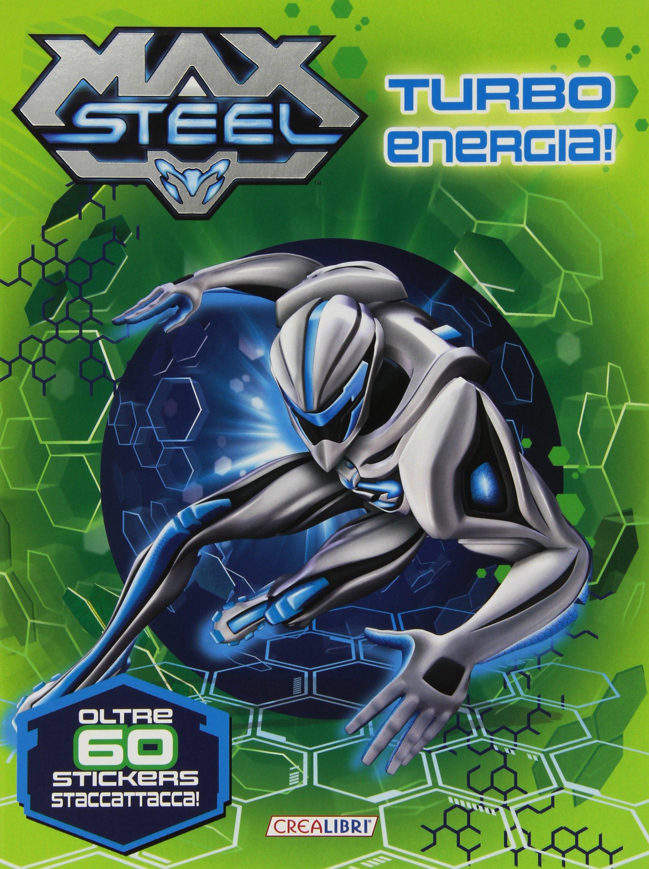 Turbo energia! Max Steel. Con adesivi: Amazon.es: Libros en idiomas extranjeros