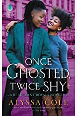 Once Ghosted, Twice Shy: A Reluctant Royals Novella Kindle Edition