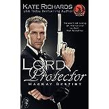Lord Protector: A Phoenix Agency/MacKay Destiny Crossover (Phoenix Agency Universe Book 4)
