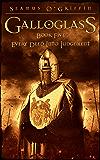Galloglass  Book V : Every Deed Into Judgement