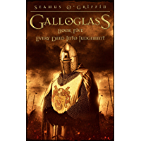Galloglass  Book V : Every Deed Into Judgement