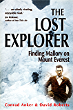 The Lost Explorer: Finding Mallory on Mount Everest
